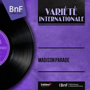 Madison Parade (Mono Version)