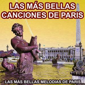 Canciones de Paris (La Más Bellas Melodias de Paris)