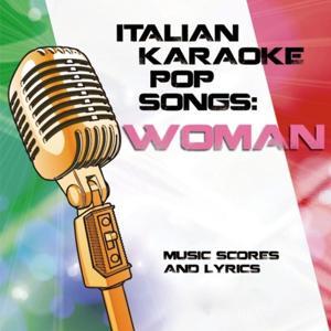 Italian Karaoke Pop Songs: Woman (Music scores and lyrics)