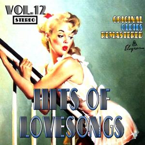 Hits of Lovesongs, Vol. 12 (Oldies Remastered)