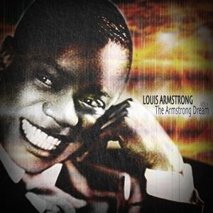 The Armstrong Dream, Vol. 1 (Remastered)