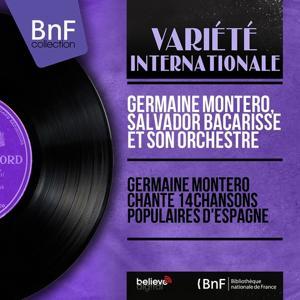 Germaine Montero chante 14 chansons populaires d'Espagne (Mono Version)