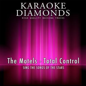 Total Control (Karaoke Version) [Originally Performed By The Motels]
