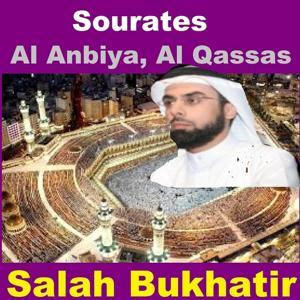 Sourates Al Anbiya, Al Qassas (Quran - Coran - Islam)