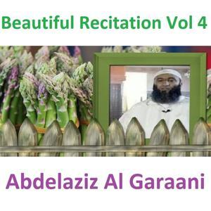 Beautiful Recitation, Vol. 4 (Quran - Coran - Islam)