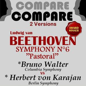 Beethoven: Symphony No. 6, Herbert von Karajan vs. Bruno Walter (Compare 2 Versions)