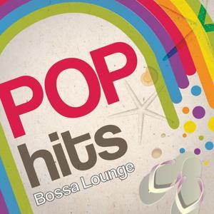 Pop Hits Bossa Lounge, Vol. 1 (Bossa Style)