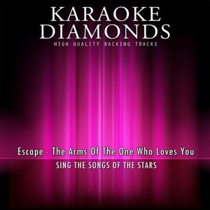 The Arms of the One Who Loves You (Karaoke Version) [Originally Performed By Escape]
