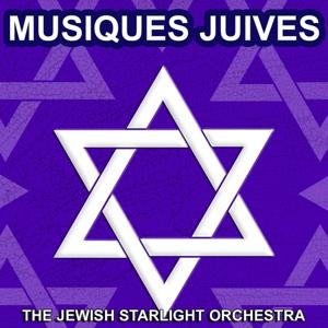 Musiques juives (Les plus belles musiques et chansons juives)