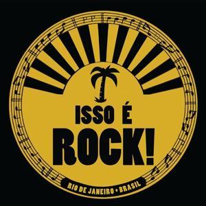 Isso É Rock!