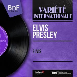 Elvis (Mono Version)