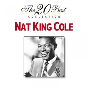 The 20 Best Collection: Nat King Cole
