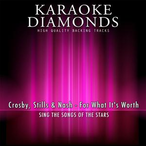 For What It's Worth (Karaoke Version) [Originally Performed By Crosby, Stills & Nash]