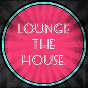 Lounge the House