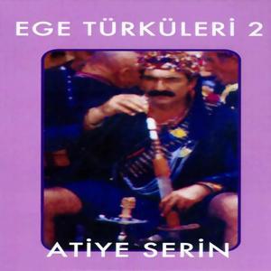 Ege Türküleri, Vol. 2