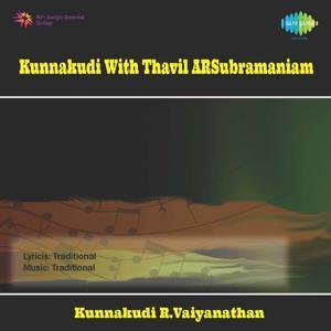 A.R.Subramaniam Kunnakudi With Thavil