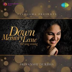 Down Memory Lane - Old Songs Resung By Priyanshi Durbha
