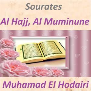 Sourates Al Hajj, Al Muminune (Quran - Coran - Islam)