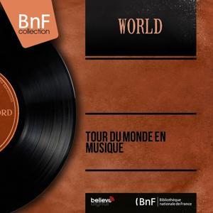 Tour du monde en musique (Mono Version)