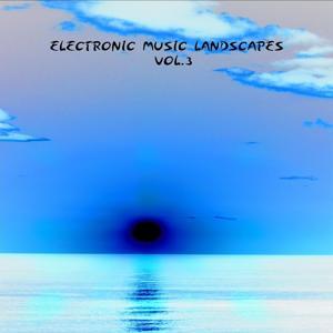 Electronic Music Landscapes, Vol. 3