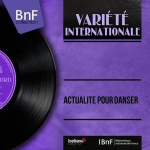 Actualité pour danser (Mono Version)