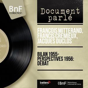 Bilan 1955 - Perspectives 1956: Débat (Mono Version)