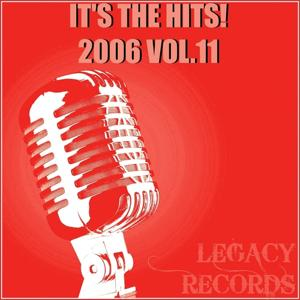It's the Hits 2006, Vol. 11