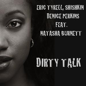 Dirty Talk (The Remixes)