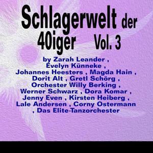 Schlagerwelt der 40iger, Vol. 3