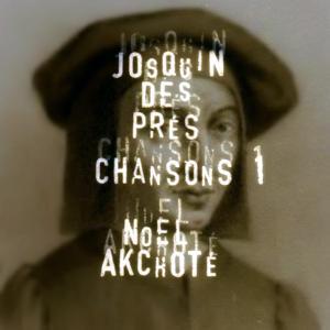 Josquin Des Prez: Chansons, vol. 1 (Arr. for Guitar)