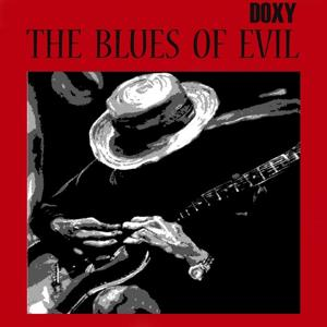 The Blues of Evil (Doxy Collection)