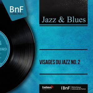 Visages du jazz No. 2 (Live, Mono Version)