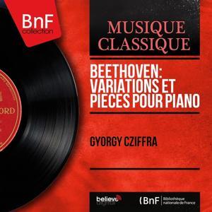 Beethoven: Variations et pièces pour piano (Mono Version)