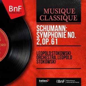Schumann: Symphonie No. 2, Op. 61 (Mono Version)