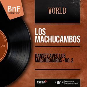 Dansez avec Los Machucambos - No. 2 (Mono Version)