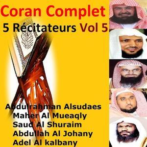 Coran complet 5 récitateurs, vol. 5 (Quran - Coran - Islam)
