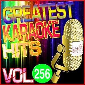 Greatest Karaoke Hits, Vol. 256