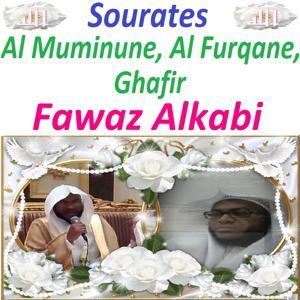 Sourates Al Muminune, Al Furqane, Ghafir (Quran - Coran - Islam)