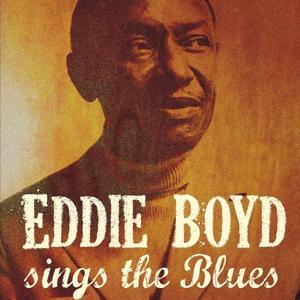 Eddie Boyd Sings the Blues