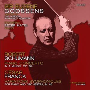 Schumann: Piano Concerto in A Minor, Op. 54 - Franck: Variations symphoniques