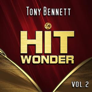 Hit Wonder: Tony Bennett, Vol. 2