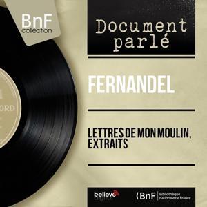 Lettres de mon moulin, extraits (Mono Version)
