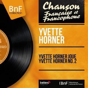 Yvette Horner joue Yvette Horner No. 2 (Mono version)
