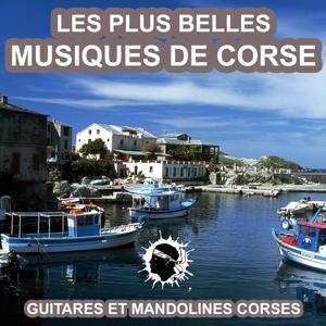 Les plus belles musiques de Corse (Guitares et mandolines corses)