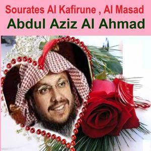 Sourates Al Kafirune, Al Masad (Quran - Coran - Islam)