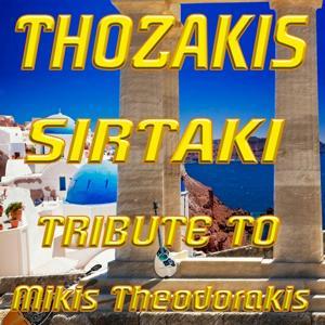 Sirtaki: Tribute To Mikis Theodorakis (Like Dance Mix)