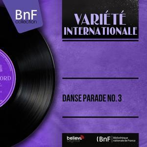 Danse parade No. 3 (Mono version)