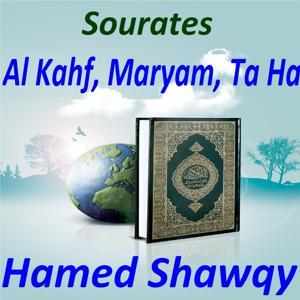 Sourates Al Kahf, Maryam, Ta Ha