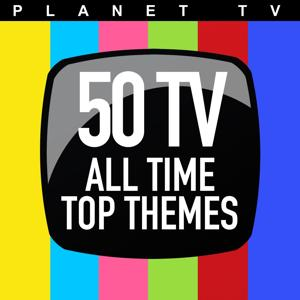 Planet TV: 50 TV All Time Top Themes