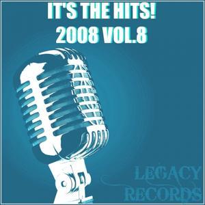 It's the Hits 2008, Vol. 8